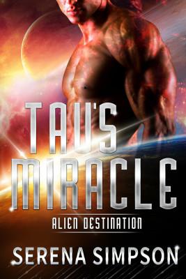 Tau's Miracle
