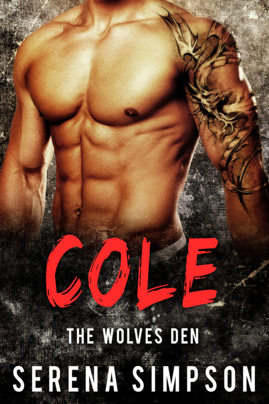 Cole: The wolves Den